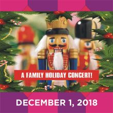 THE NUTCRACKER & MORE! A FAMILY HOLIDAY CONCERT